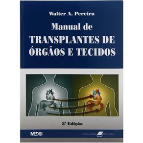 Manual de Transplantes de Órgãos e Tecidos