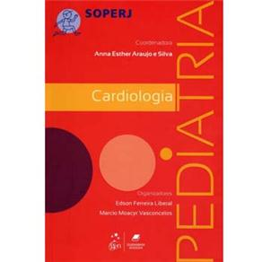 Cardiologia: Pediatria - Série Soperj