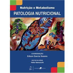 Nutrição e Metabolismo: Patologia Nutricional