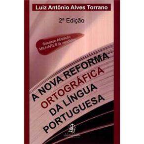 A Nova Reforma Ortográfica da Língua Portuguesa