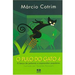 Pulo do Gato: o Berço de Palavras e Expressões Popuares - Volume 04