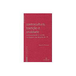 Contracultura, Tradição e Oralidade