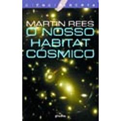 Nosso Habitat Cósmico, O