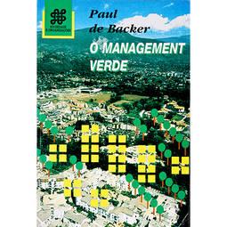 Management Verde, o - Coleção Sociedade e Organizações