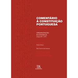 Comentário à Constituição Portuguesa - Iii Volume 1.⺠Tomo