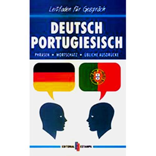 Deustsch Portugiesisch - Phrasen, Wortschatz, Ãœbliche Ausdrücke