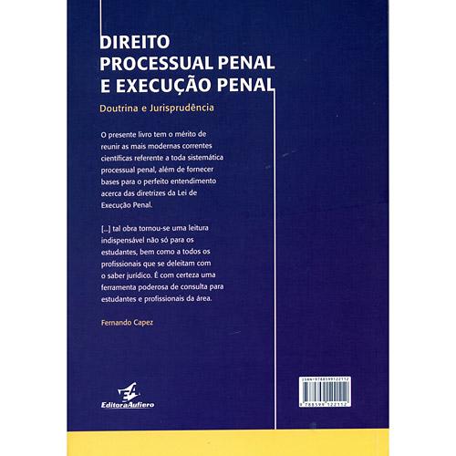 Direito Processual Penal e Execução Penal - Doutrina e Jurisprudência