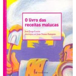 Livro das Receitas Malucas, O