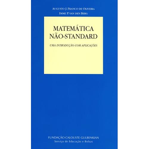 Matemática Não-standard - uma Introdução Com Aplicações