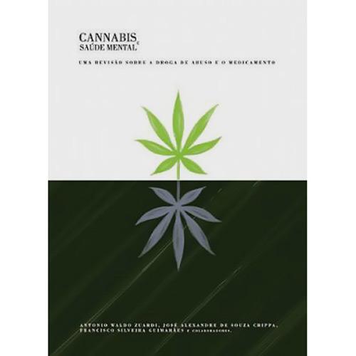 Cannabis e Saúde Mental - uma Revisão Sobre a Droga de Abuso e o Medicamento