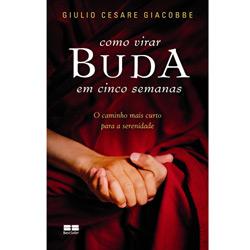 Como Virar Buda em Cinco Semanas