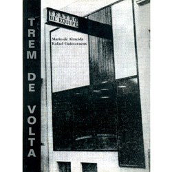 Trem de Volta - Teatro de Equipe