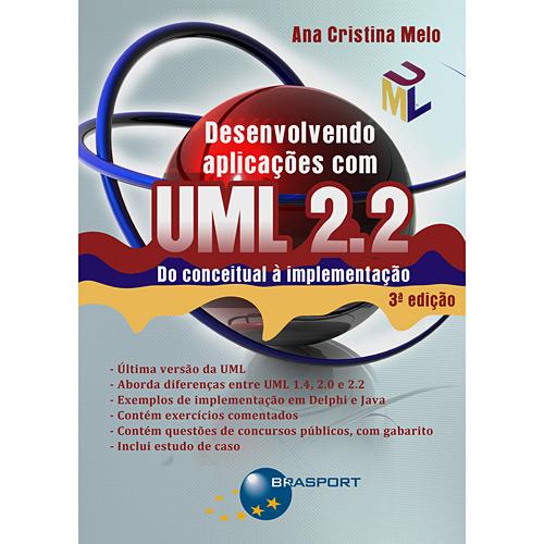 Desenvolvendo Aplicações Com Uml 2.2 - do Conceitual à Implementação