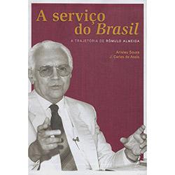 A Serviço do Brasil: a Trajetória de Rômulo Almeida