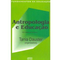 Antropologia e Educação - um Saber de Fronteira