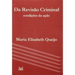 Da Revisão Criminal: Condições da Ação