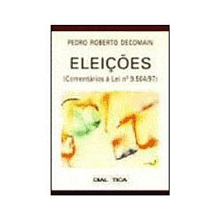 Eleições - Comentários À Lei N⺠9.504/97