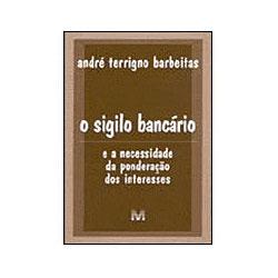 O Sigilo Bancário /03