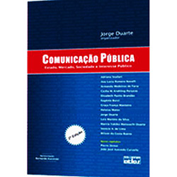 Comunicação Pública: Esrado, Mercado, Sociedade e Interesse Público