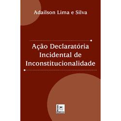Ação Declaratória Incidental de Inconstitucionalidade