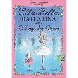 Ella Bella Bailarina: em o Lago dos Cisnes (2013 - Edição 1)