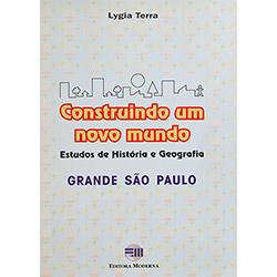 Construindo um Novo Mundo: Grande São Paulo