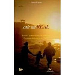 Cair na Real - Leitura Crítico-cristã da Realidade: Proposta de Integração Pj-pv
