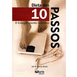 Dieta dos 10 Passos: o Emagrecimento Definitivo