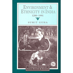 Environment And Ethnicity In India, 1200ô1991
