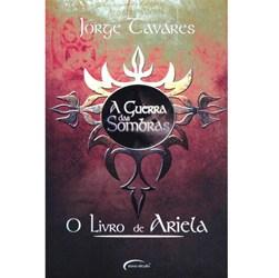 Guerra das Sombras, a - Volume 2 - o Livro de Ariela