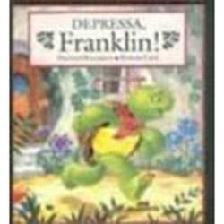 Depressa, Franklin!