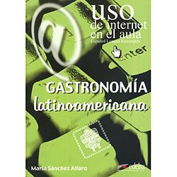 Gastronomia Latinoamericana - Uso de Internet En El Aula