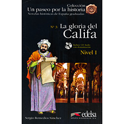 Gloria Del Califa, La + Cd Audio - Nivel 1 - Un Paseo por La Historia