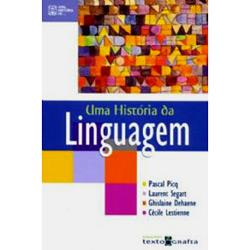 História da Linguagem, Uma