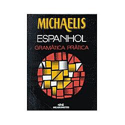 Michaelis - Espanhol - Gramática Prática