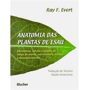 Anatomia das Plantas de Esau (2013 - Edição 1)
