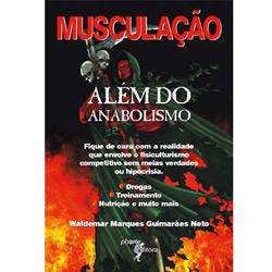 Musculação: Além do Anabolismo