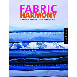 Fabric Harmony - a Decorating Guide To Creative Fabric And Color Combinations For The Home