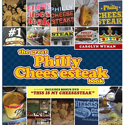 Great Philly Cheesesteak Book, The