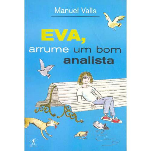 Eva, Arrume um Analista