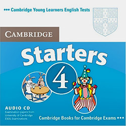 Cambridge Young Learners English Tests - Starters 4 Audio Cd