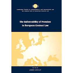 Enforceability Of Promises In European Contract Law, The