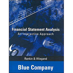 Financial Statement Analysis - An Interactive Approach - Blue Company