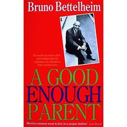 Good Enough Parent, The