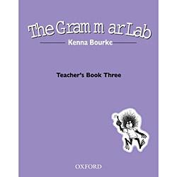 Grammar Lab, The - Teachers Book Three