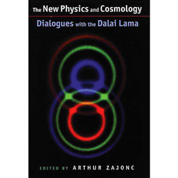 New Physics And Cosmology, The - Dialogues With The Dalai Lama