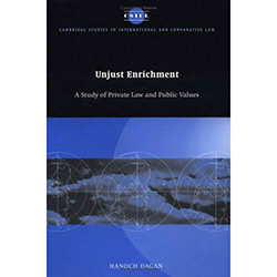 Unjust Enrichment - a Study Of Private Law And Public Values