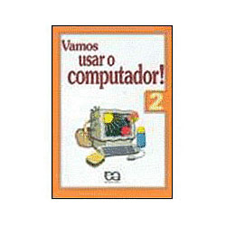 Vamos Usar o Computador! 2