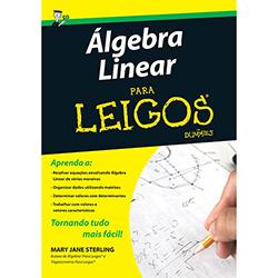 Álgebra Linear: para Leigos