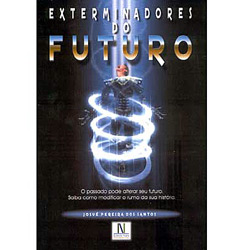 Exterminadores do Futuro